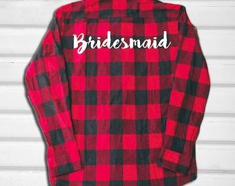 Bridesmaid Flannel Shirt - Wedding Flannel - Flannel Shirt - Graphic Flannel - Bride Flannel - Wedding shirt - Bridesmaid Shirt - Wedding
