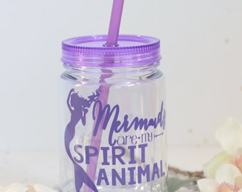 Mermaids are my spirit animal, Best friend gift, Mason Jar Tumbler, Gift for her, Mermaid Cup, Preppy tumbler, Mermaid gift, Beach Tumbler
