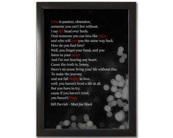 Meet Joe Black inspired A4 Print, Bill Parrish Quote, Wall Art