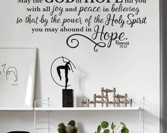Vinyl Wall Quote -Romans Bible Verse - May The God Of Hope- Romans 15:13 -  Inspirational Decal - Home Decor - Wall Quote - Faith