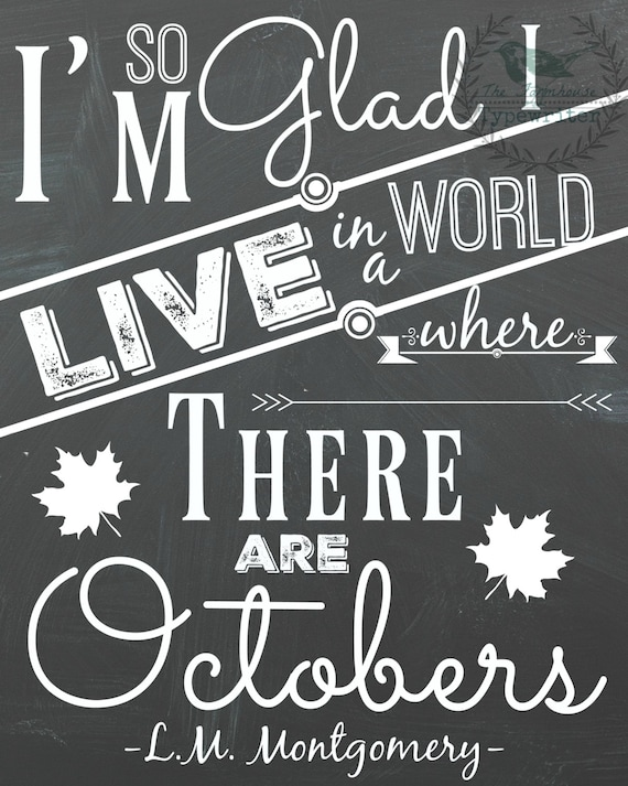 World of Octobers/L.M. Montgomery's 8 X 10 and 18 X 24 Instant Download Art