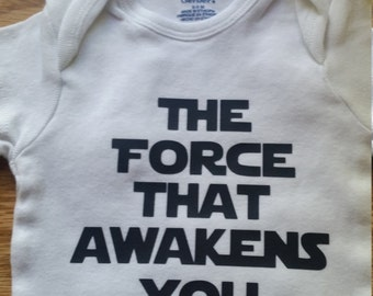 The Force that Awakens You, Baby, Onise, Toddler, outfit, birthday, Star Wars, T-Shirt,