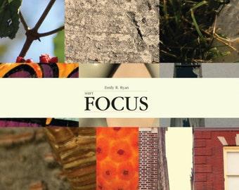 Shift Focus/Photo Essay