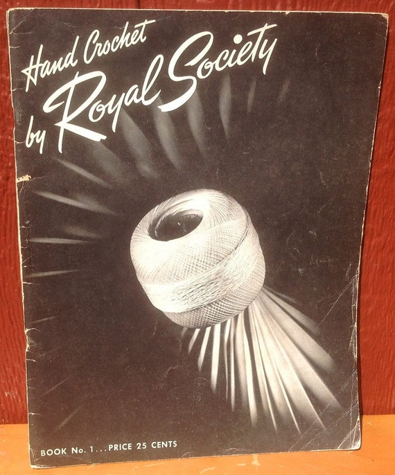Hand Crochet by Royal Society - 1943 - Vintage Craft Book