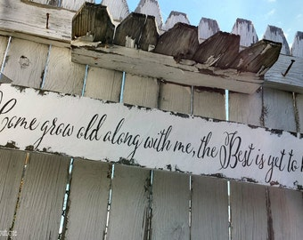 Come Grow Old Along With Me The Best is Yet To Be. Wedding Aisle Sign. Wedding Sign. Love Sign. Wood Sign. Wedding Decor. Wedding Ceremony.