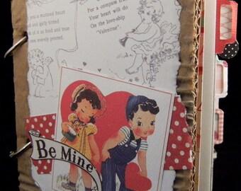 BE MINE A Valentine Junque Journal