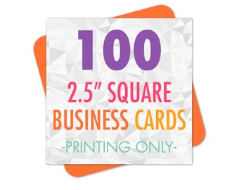 "100 Business Cards, Square Business Cards, Business Card Printing, 2.5"" Printed Cards, Rounded Corners, Matte or Glossy"