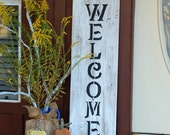 Rustic Front Door Welcome Sign, Reclaimed Wood, Large Wood Porch Sign, House Distressed Welcome Sign Yard Sign Farm Sign Standing Wooden