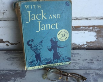 With Jack and Janet Vintage 1950s Reader -Teachers Edition Book