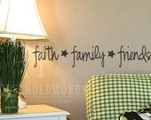 Faith Family Friends vinyl wall decal  Primitive Decor wall lettering  words with cute stars Country Prim