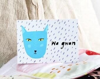 SALE: Wa gwan card cc136 birthday friend greeting card blue cat
