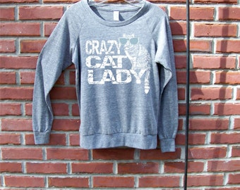 Cat shirt, Slouchy Womens pullover, crazy cat lady, off the shoulder t shirt, funny t-shirt, cat lady mom, for her, girlfriend gift