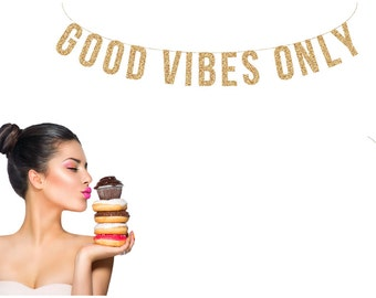 GOOD VIBES ONLY Gold Glitter Banner.  Good Vibes Glitter Garland, Gold Glitter Banner, Wedding Banner, Wedding Garland, Gold Glitter Letters