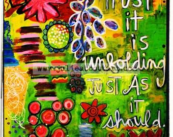 Trust It Is Unfolding Just As It Should - Art Print  11x14