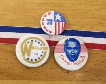 GEORGE WALLACE 1972, Set of Three Campaign Pins, Campaign Buttons