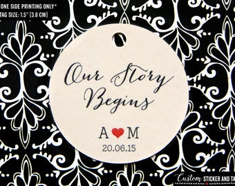"""50 our story begins tags 1.5"""", wedding favor, personalized tags, welcome bag tag, guest favor tags, custom round tags with twine (T-73)"""