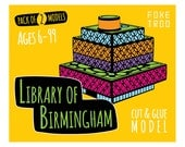 Library of Birmingham    FoxeTroo Cut-Out Paper Model Kit for Kids    Pack of Two Models