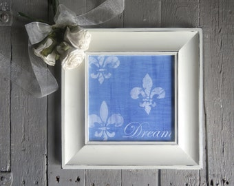 Fleur De Lis Art, Inspirational Art, Dream, Framed Print, Paris Chic, Lavender Art, Shabby Cottage Chic, French Cottage Decor, White Frame