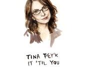 Funny Card - Tina Fey'k it Til You Make it - Bad Pun Greeting Card - Fake it til you make it - 30 Rock illustration Portrait Birthday Card