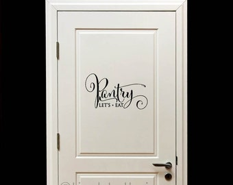 Pantry decal, Let's Eat wall decal, pantry door, kitchen wall decal, kitchen wall decor, kitchen decor, kitchen wall art, kitchen art PC1169