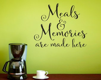 Meals & Memories Wall Decal - Kitchen Quote - Meals and Memories are made here Wall Sticker - Kitchen Wall Decor - Vertical Script Design