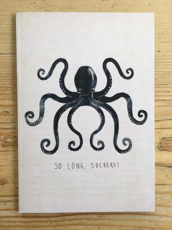 A6 Notebook - So Long Suckers!