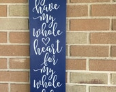 "You Have My Whole Heart For My Whole Life/Navy Wood Sign/Home Decor/Wedding Sign/Nursery Decor Girls Boys/Wall Decor/DAWNSPAINTING/7.5""x 24"""