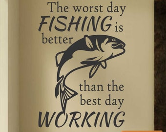 Worst Day Fishing, Vinyl Wall Lettering, Vinyl Wall Decals, Vinyl Letters, Vinyl Lettering, Wall Quotes, Sports Decal, Fishing Quote