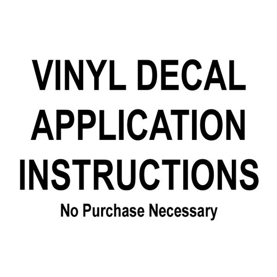 Custom Vinyl Decal Application Instructions Pdf Custom Vinyl Decals - Custom vinyl decal application instructions pdfvinyl decor boutique simple things you should know and do before