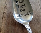 Vintage Silverware Silver Plate Hand Stamped Large Serving Spoon Come Back for Seconds
