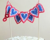 Patriotic cake topper - crochet hearts garland - 4th of July cake topper - Wedding cake topper in red white blue ~21.6 inches
