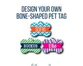 Pet Tag - Pet ID Tag - Dog Tag - Cat Tag - Lunch Box Tag - Bag Tag - Design Your Own Pet Tag - Custom Pet Tag - Design a Pet Tag - Bone