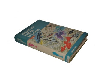 1974 Hardback with Dust Jacket. Aquarium Fishes in Colour, by J.M.Madsen. Fish. Nature. Colourful Book Plates. Blandford.