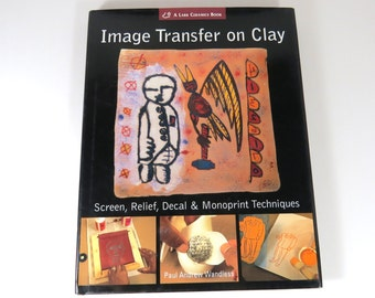 Image Transfer on Clay Ceramics Book Screen Relief Decal, Paul Andrew Wandless, Art and Craft, Plaster