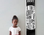 """Custom/ Personalized Black and white """"It takes courage to grow up"""" growth chart - Perfect for gender neutral nursery or big girl or boy room"""