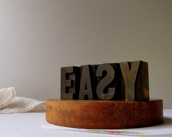 Vintage Letterpress EASY Printer Block Life is Easy Settle Down Easy Peasy My Woman Man Take it Easy Home Decor Wood Block Type Printing Art