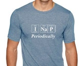 Periodically Inspired I NAP PERIODICALLY Periodic Table Men's Tee Shirt - Gift For Nap Lover (Slate Blue)