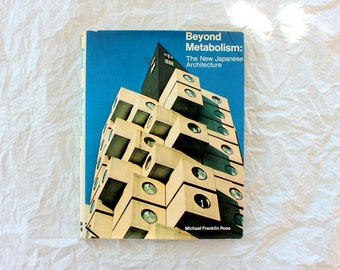 Beyond Metabolism: The New Japanese Architecture (1976)