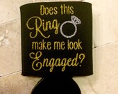 Does this Ring make me look Engaged? Gold with Silver Ring Glitter Personalized Can Cooler Coozie