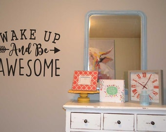 Wake up and be awesome vinyl wall lettering sticker decal home decor wake up and be awesome saying quote KW1246
