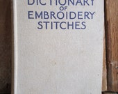 Embroidery - Dictionary - Dictionary of Embroidery Stitches - Mary Thomas - 1935 - Hardcover