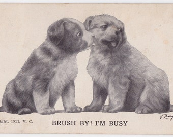 "Signed. V. Colby ""Brush by! I'm busy"" Postcard, mailed in 1912"