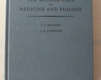 vintage textbook, An Introduction to The Mathematics of Medicine and Biology, 1960, from Diz Has Neat Stuff