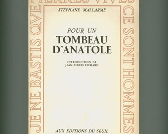Stephane Mallarme, Pour un Tombeau D' Anatole 1961 French Edition Great Symbolist Poet's Homage to his Tragically Dead Child Vintage Book