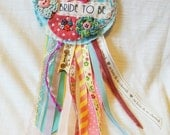 Bride to Be party badge.