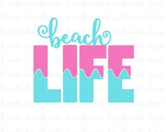 Beach Life SVG, Beach Life, SVG, SVG Files, Silhouette Cutting Files, Cricut Cutting Files