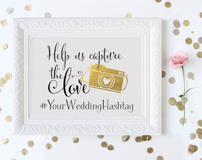 Help Us Capture the Love Instagram Wedding Sign | Personalized Wedding Hashtag PRINTABLE | Instant Download