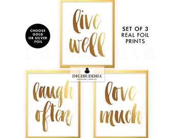 LIVE Well, LAUGH Often, LOVE Much Gold Foil Prints Set of 3 Posters Real Foil Decor Gold Foil Posters Gold Decor Gold Foil Wall Art Silver