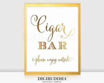 CIGAR BAR SIGN Gold Foil Sign Wedding Sign Reception Signage Bar Sign Bar Cart Sign Gold Foil Decor Gold Wedding Poster Bachelor Party D40