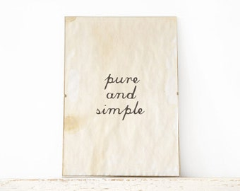 Typography wall art, Poster, wall art quote- pure and simple